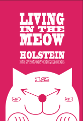 Holstein - Living in the Meow