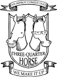 three-quarter horse improv group
